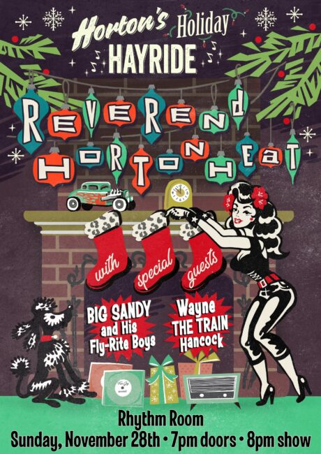 Horton's Holiday Hayride w/ Reverend Horton Heat